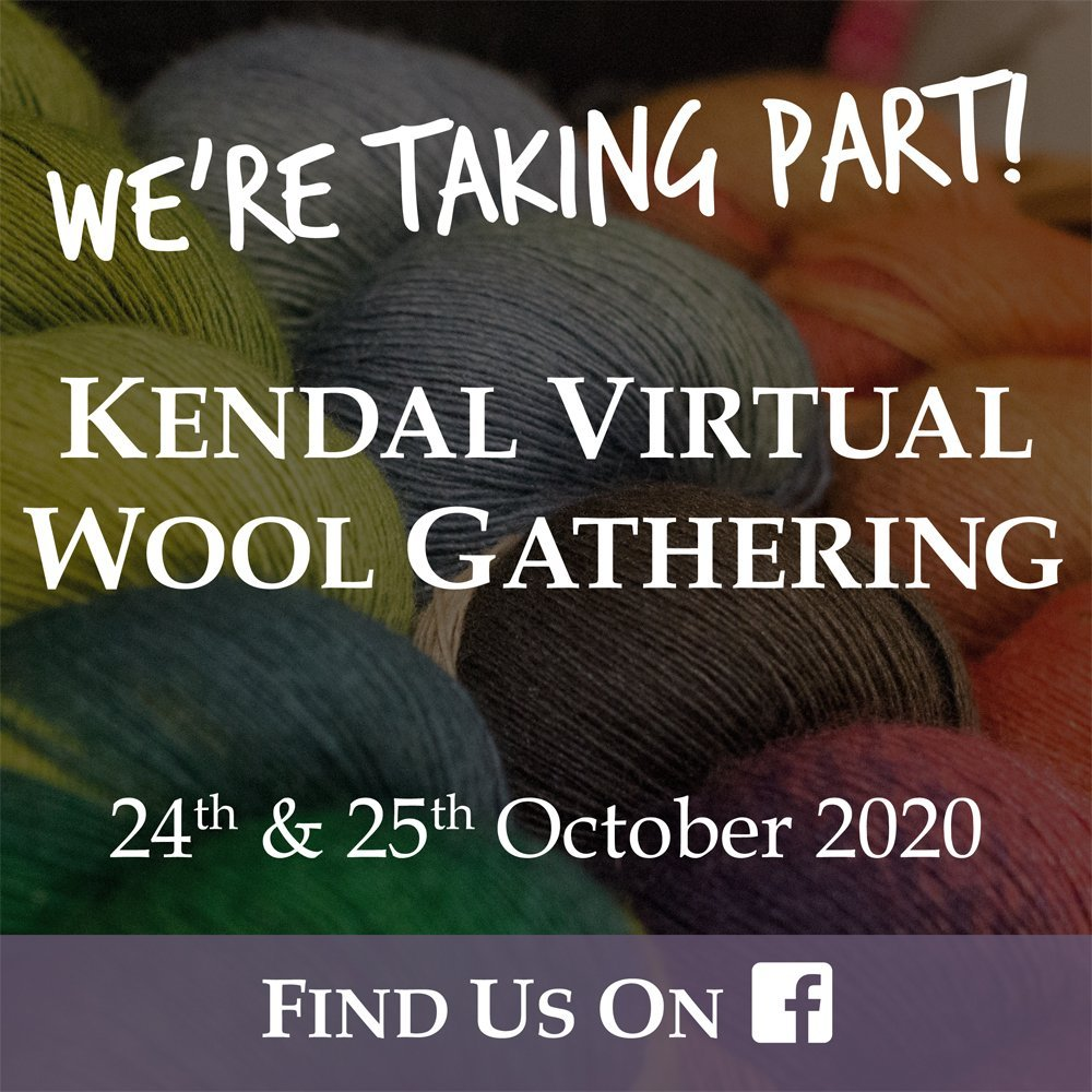 Kendal Virtual Wool Gathering we're taking part 2020