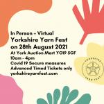 Yorkshire Yarn Fest August 2021